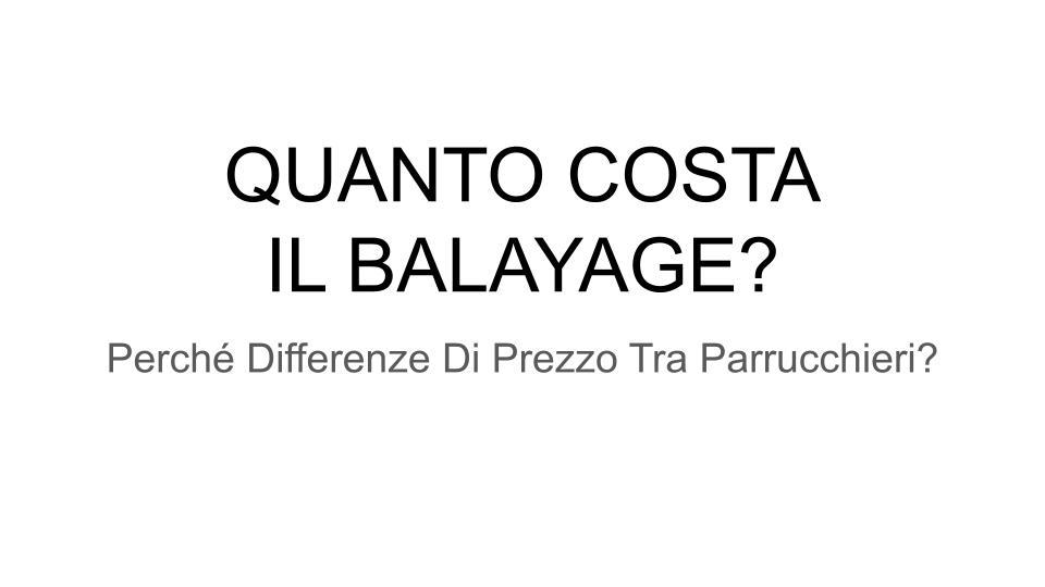QUANTO-COSTA-IL-BALAYAGE_-01