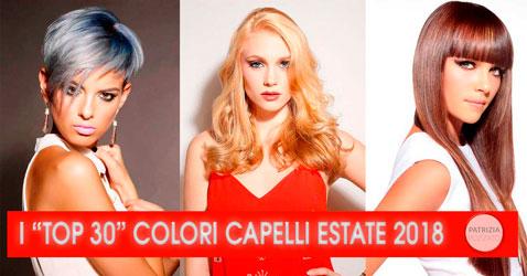 Colori Capelli Estate 2018: I Top 30