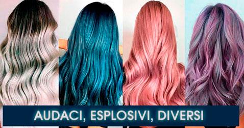 Colori Capelli Audaci, Esplosivi….Diversi!