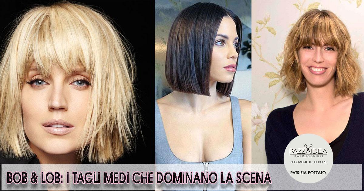 Moda Capelli 2018 2019 I Tagli Medi Bob E Lob Di Pazza Idea