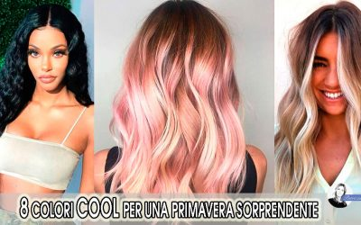I colori di tendenza per i capelli del 2019