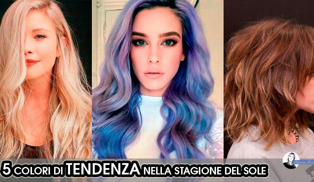 5 colori di tendenza per i capelli dell'estate