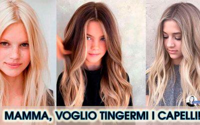 Mamma, voglio cambiare colore ai miei capelli! Si o No?