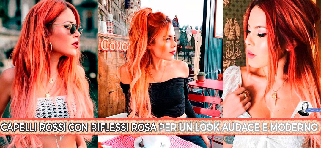 Capelli Rossi Con Riflessi Rosa: Colore E Stile Per Il Tuo Look
