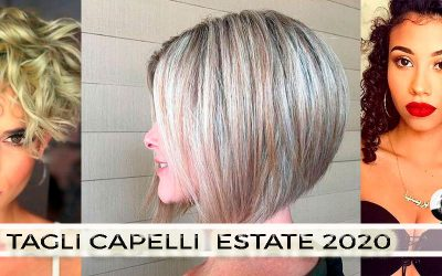 Tagli Capelli Estate 2020