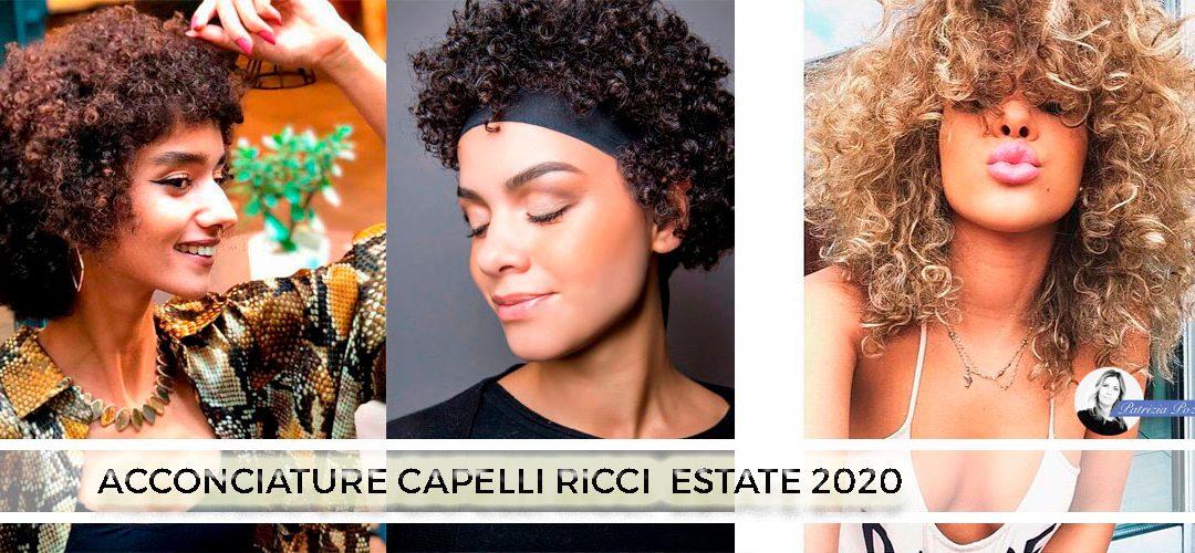 Capelli Ricci Estate 2020: Le Migliori Acconciature