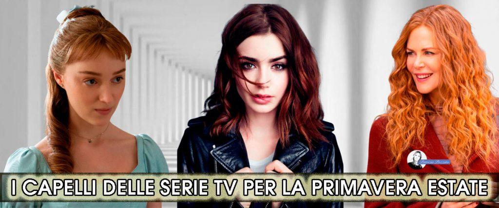 moda capelli delle serie tv.