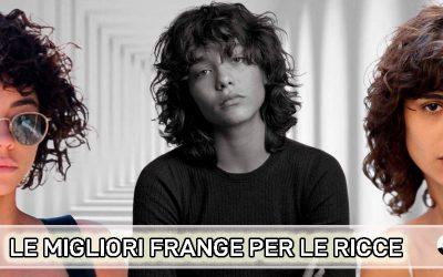 Tendenze Capelli Ricci Estate 2021: Il Look Perfetto Con La Frangia