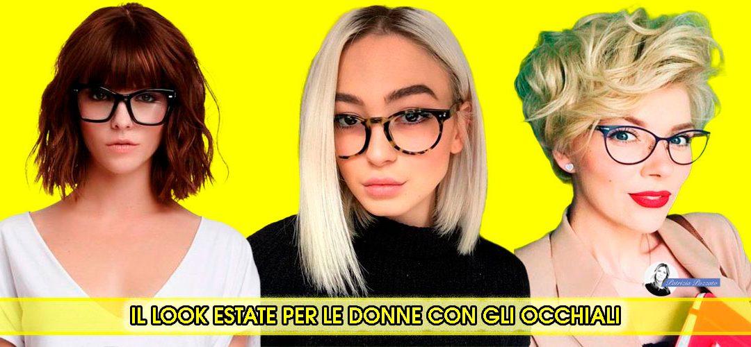 Tagli e Acconciature Estate 2021 Per Donne Con Gli Occhiali Da Vista