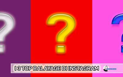 I 3 Balayage Che Spopolano Su Instagram