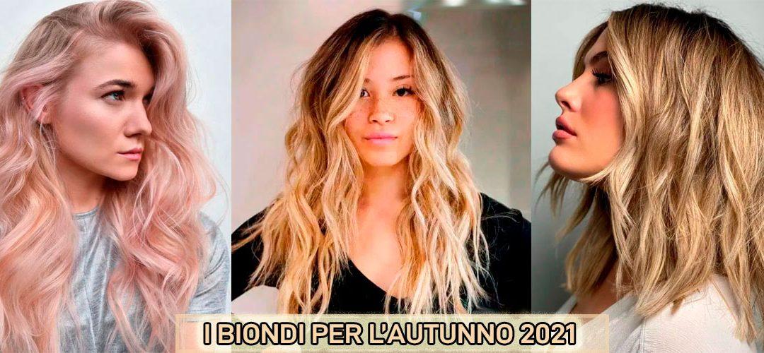 tendenze colori capelli biondi autunno 2021.